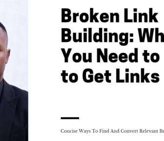 Broken Link Building: What You Need to Know to Get Links 1