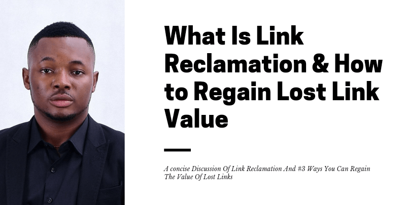 What Is Link Reclamation & How to Regain Lost Link Value