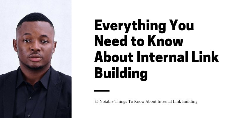 Everything You Need to Know About Internal Link Building