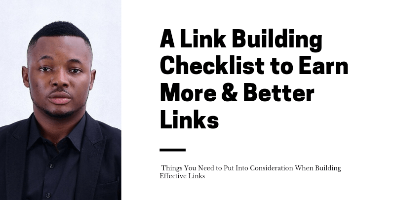 A Link Building Checklist to Earn More & Better Links