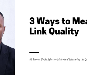 3 Ways to Measure Link Quality 3