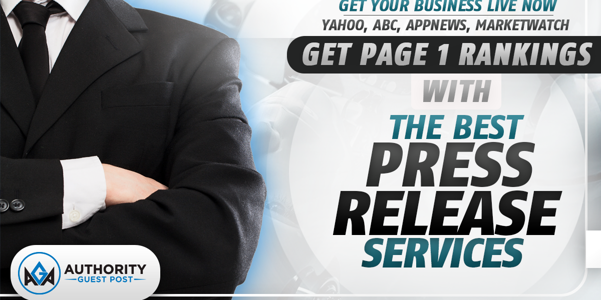 Authority Guest Post Press Release Service